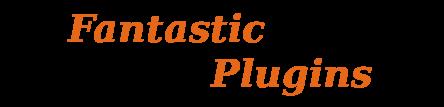 Fantastic Plugins